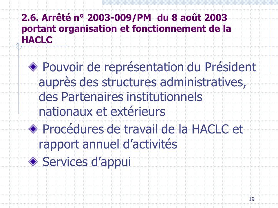 18 2.3. Décret n°2003-173/PRES/PM du 7 avril 2003 portant statut des membres de la HACLC Autorité directe du Premier Ministre Prestation de serment de