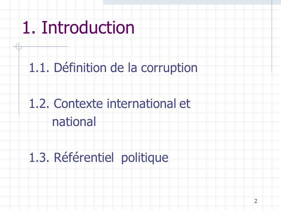 2 1.Introduction 1.1. Définition de la corruption 1.2.