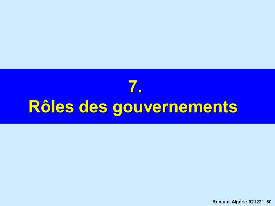 Renaud. Algérie 021221 50 7. Rôles des gouvernements