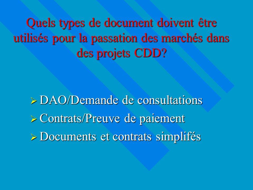 Quels types de document doivent être utilisés pour la passation des marchés dans des projets CDD.