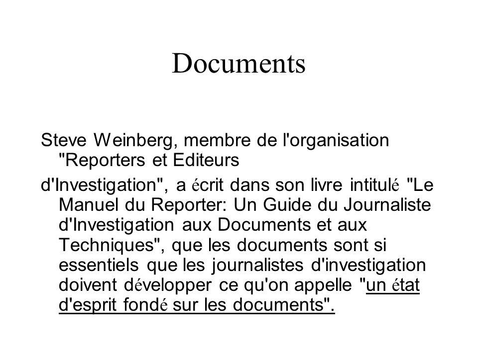 Documents Steve Weinberg, membre de l'organisation