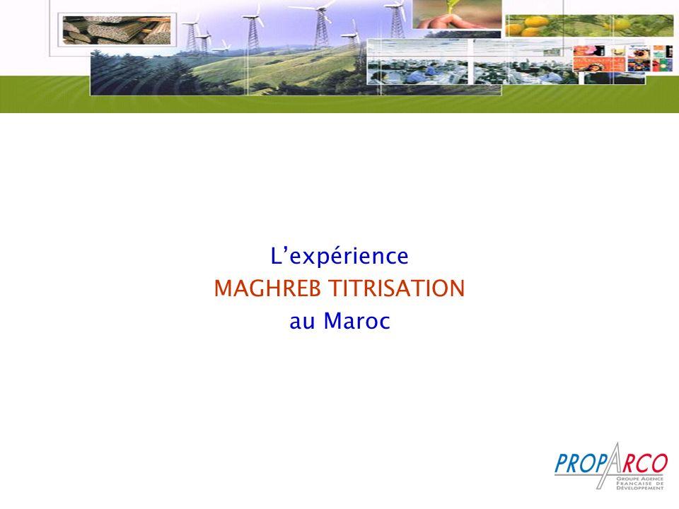 Lexpérience MAGHREB TITRISATION au Maroc
