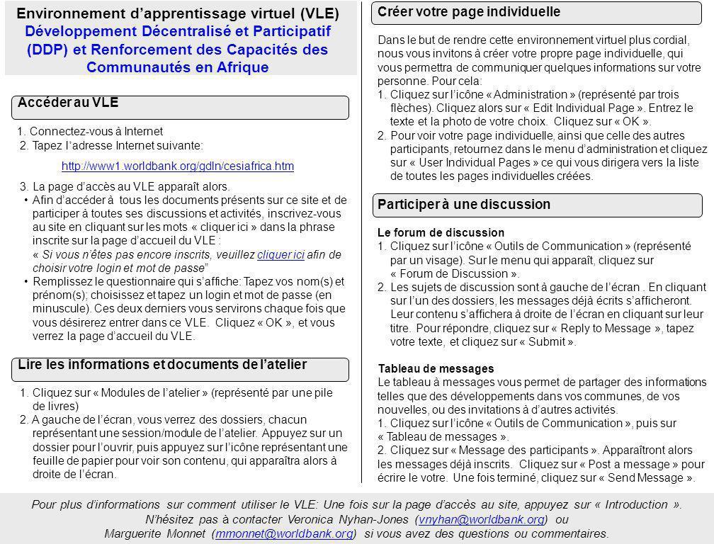Pour plus dinformations sur comment utiliser le VLE: Une fois sur la page daccès au site, appuyez sur « Introduction ».
