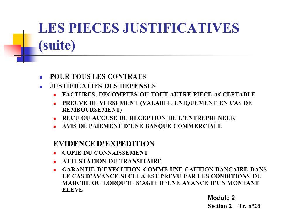 LES PIECES JUSTIFICATIVES OBJECTIFS : VALIDER LELIGIBILITE ET LE MONTANT A FINANCER LES PIECES JUSTIFICATIVES SONT REQUISES POUR TOUS LES CONTRATS, MA