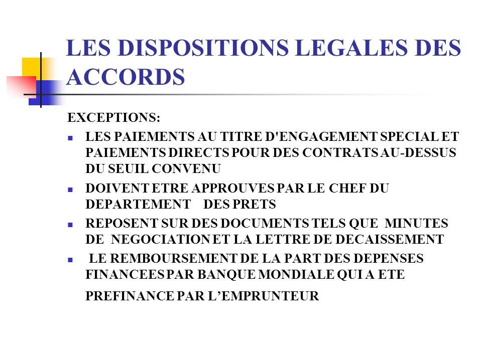 LES DISPOSITIONS LEGALES DES ACCORDS EXCEPTIONS: LES PAIEMENTS AU TITRE D'ENGAGEMENT SPECIAL ET PAIEMENTS DIRECTS POUR DES CONTRATS AU-DESSUS DU SEUIL