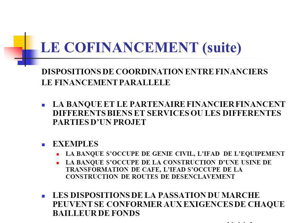 LE COFINANCEMENT (suite) LES OPTIONS DE MISE EN ŒUVRE PAR LE BENEFICIAIRE ADMINISTRE PAR LA BANQUE MONDIALE CONFORMEMENT AUX PROCEDURES DE DECAISSEMEN