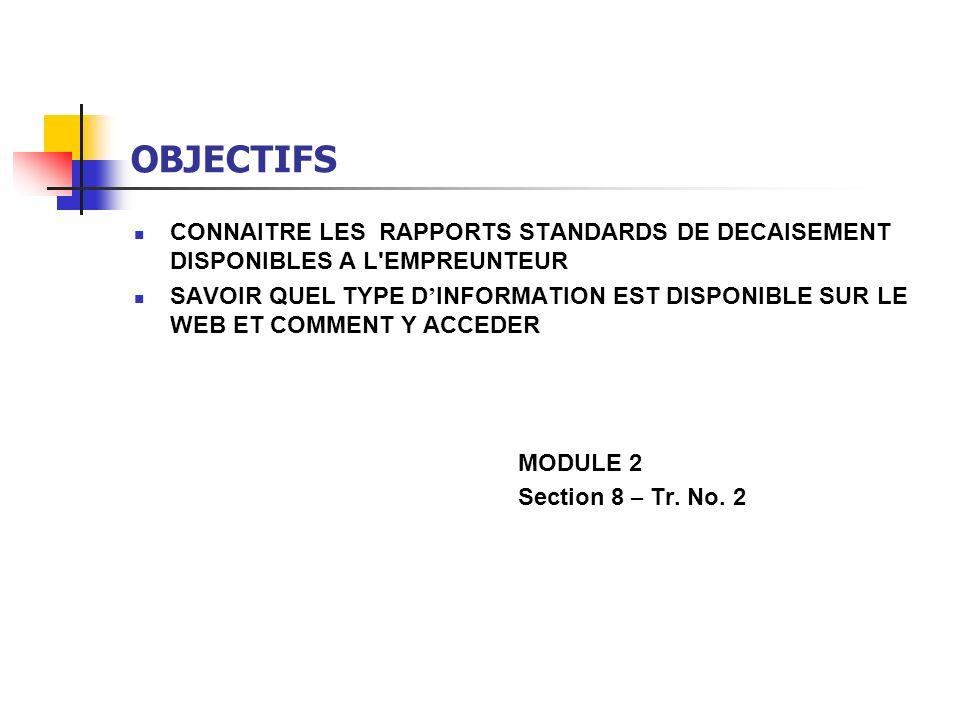PROGRAMME RAPPORTS COURANTS DESTINES AUX EMPRUNTEURS RAPPORTS DISPONIBLES A LA DEMANDE DES EMPRUNTEURS INFORMATION SUR SITE WEB MODULE 2 Section 8 – Tr.