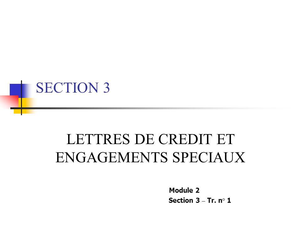 REFERENCE LE MANUEL DE DECAISSEMENTS PARAGRAPHES 4.18 –4.25 Annexe 7 Module 2 Section 3- Tr. n°22