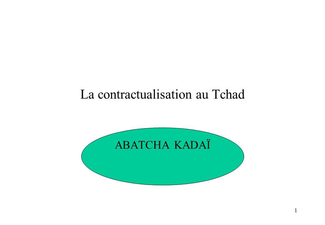 1 La contractualisation au Tchad ABATCHA KADAÏ