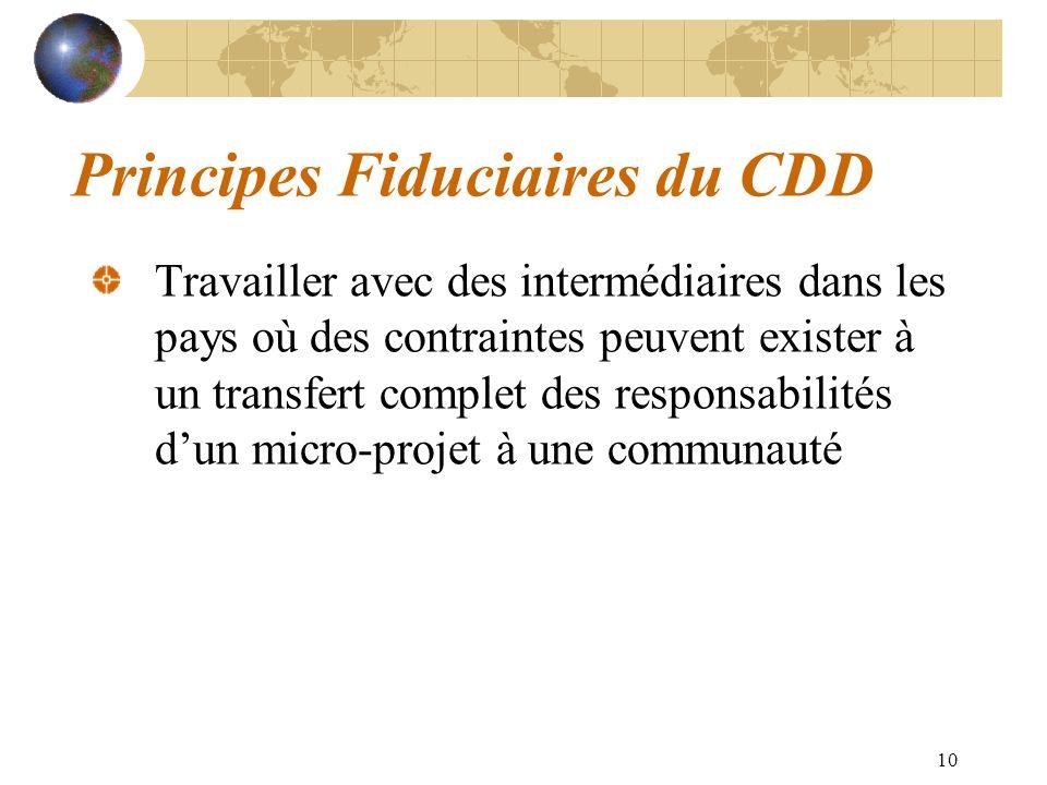 10 Principes Fiduciaires du CDD Travailler avec des intermédiaires dans les pays où des contraintes peuvent exister à un transfert complet des respons