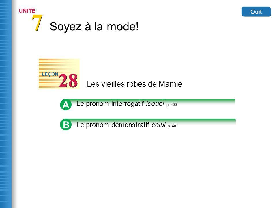 Home Les vieilles robes de Mamie 28 LEÇON Link to Image A Le pronom interrogatif lequel p.