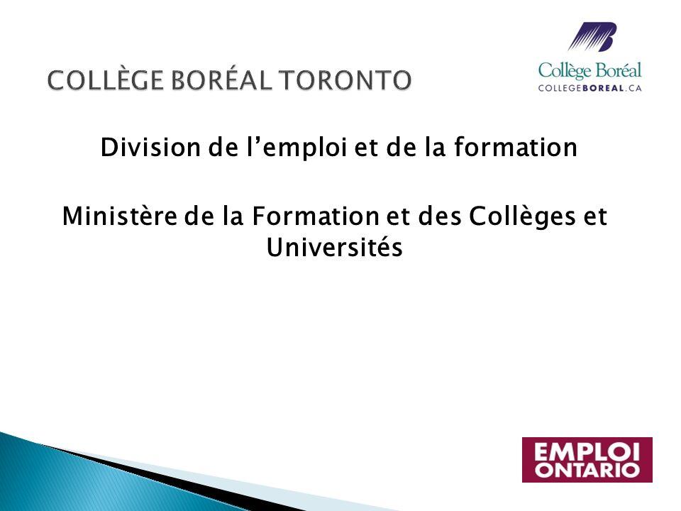 Division de lemploi et de la formation Ministère de la Formation et des Collèges et Universités