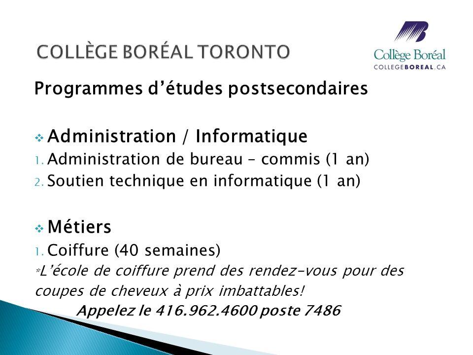 SPÉCIAL: Bourses daccès aux études collégiales en français Inscrivez-vous au programme postsecondaire du Collège Boréal et épargnez 1000$ sur votre première année détudes postsecondaires.