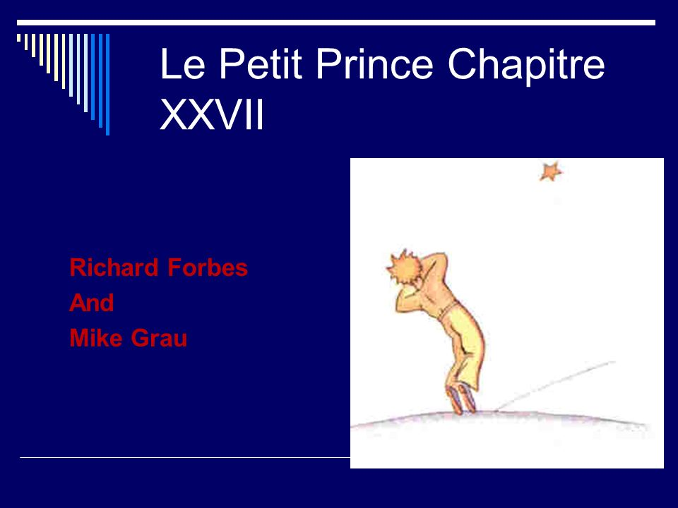 Le Petit Prince Chapitre XXVII Richard Forbes And Mike Grau