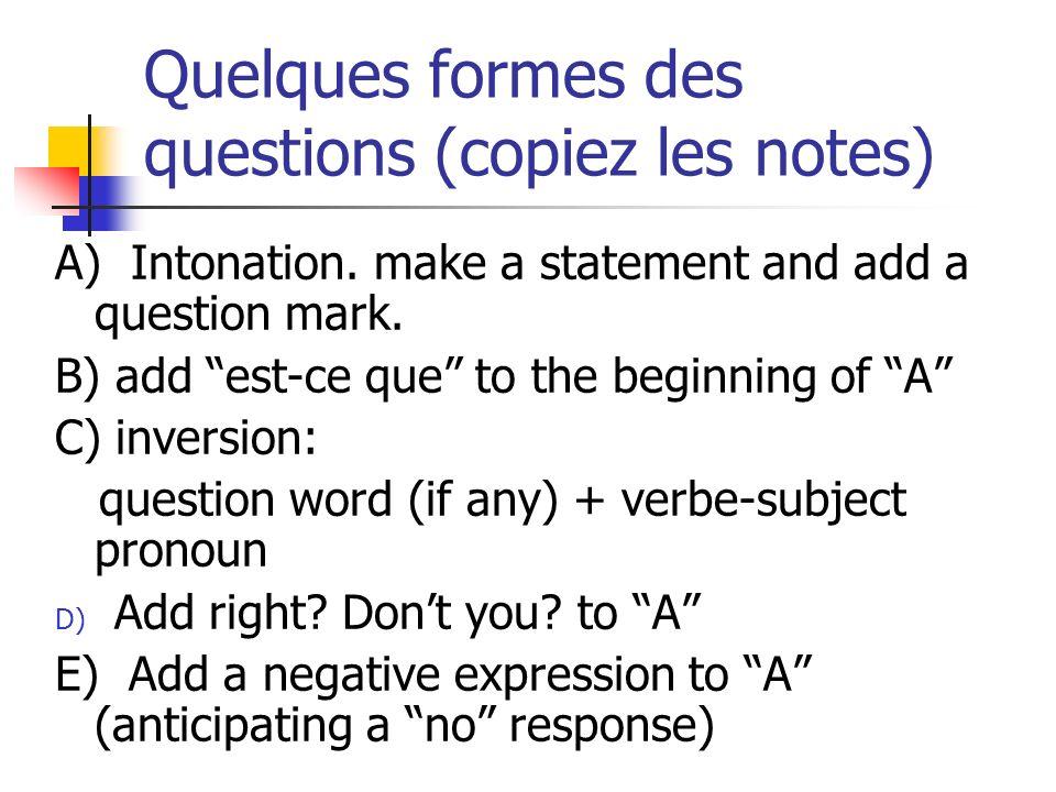 Comment pose-t-on cette question dans les formes différentes? Do you speak French? A) B C) D) E)