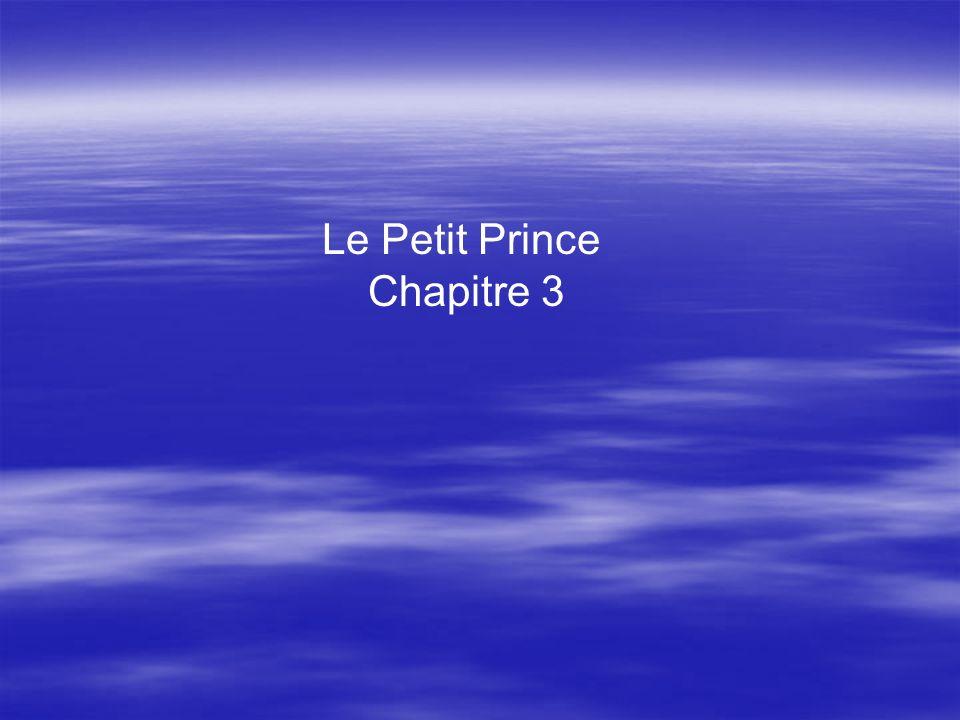 Le Petit Prince Chapitre 3