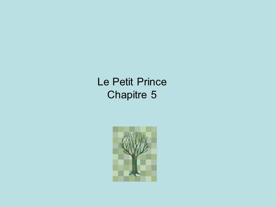 Les questions: 1.Quelle plante menace la planète du Petit Prince.