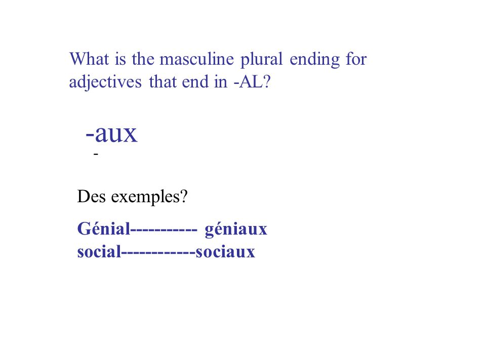 What is the masculine plural ending for adjectives that end in -AL.