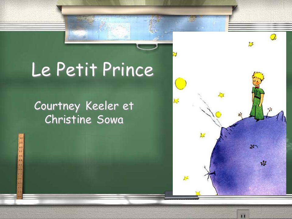 Le Petit Prince Courtney Keeler et Christine Sowa