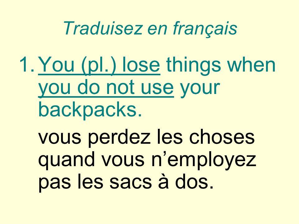 Traduisez en français 2. Are we landing at 8:50 pm or at 9:50 pm?