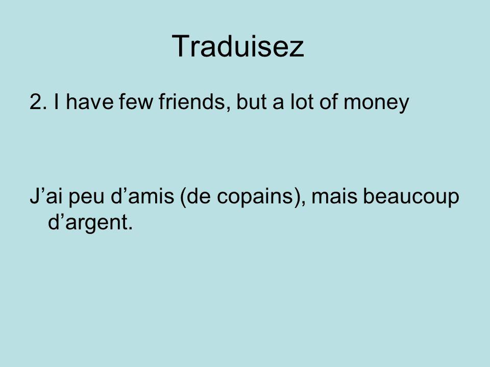 Traduisez 2.