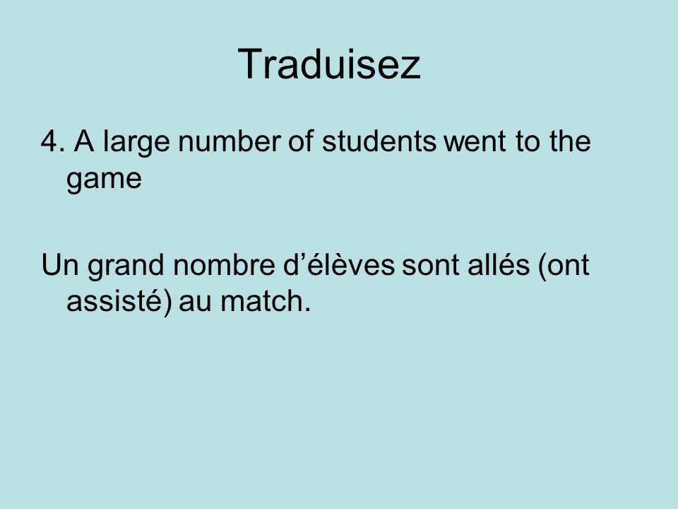 Traduisez 4.