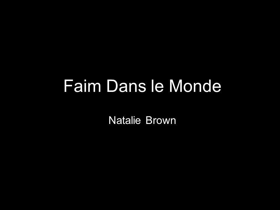 Faim Dans le Monde Natalie Brown