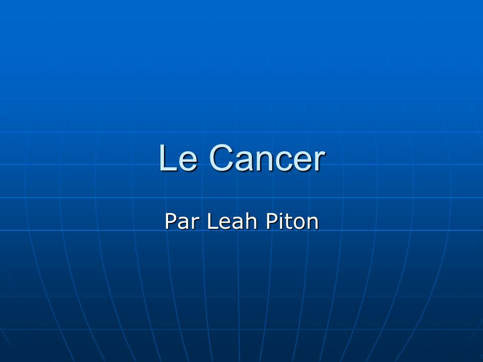 Le Cancer Par Leah Piton