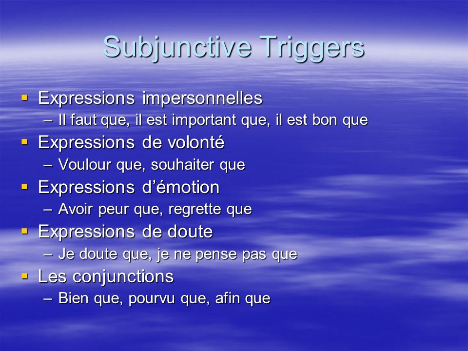 How to Form the Subjunctive 1.Go to the ILS/ELLES form in the present tense.