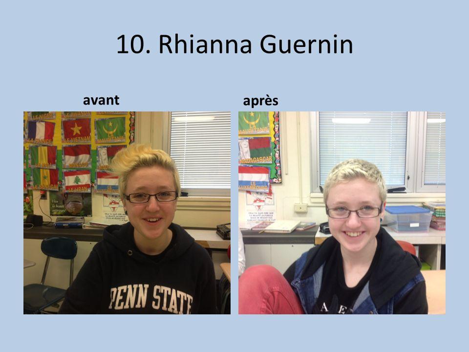 10. Rhianna Guernin avant après