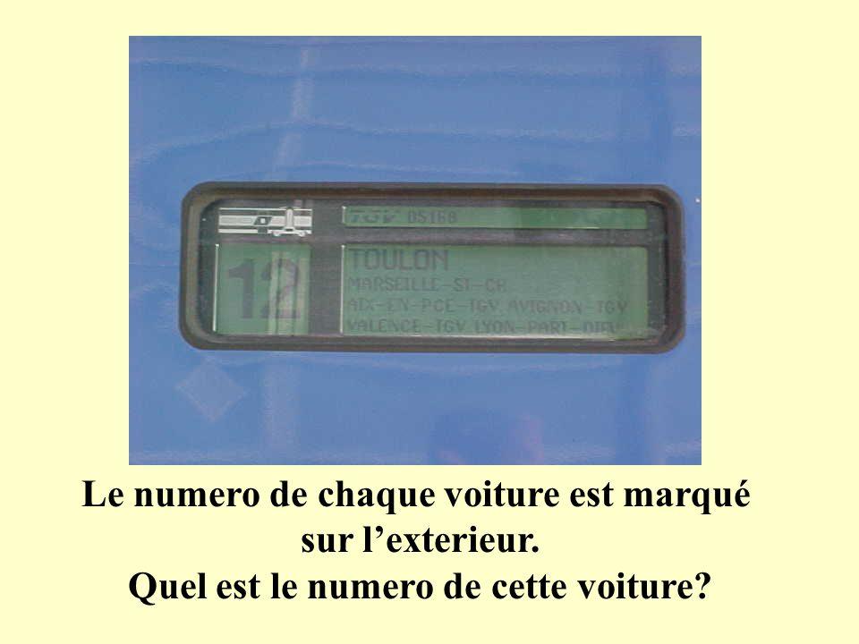 Le numero de chaque voiture est marqué sur lexterieur. Quel est le numero de cette voiture