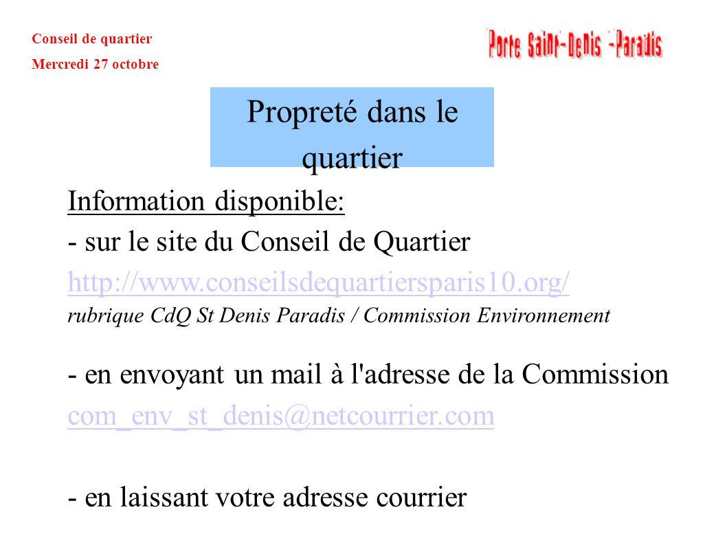 Conseil de quartier Mercredi 27 octobre Information disponible: - sur le site du Conseil de Quartier http://www.conseilsdequartiersparis10.org/ rubriq