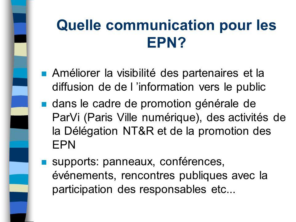 Quelle communication pour les EPN.