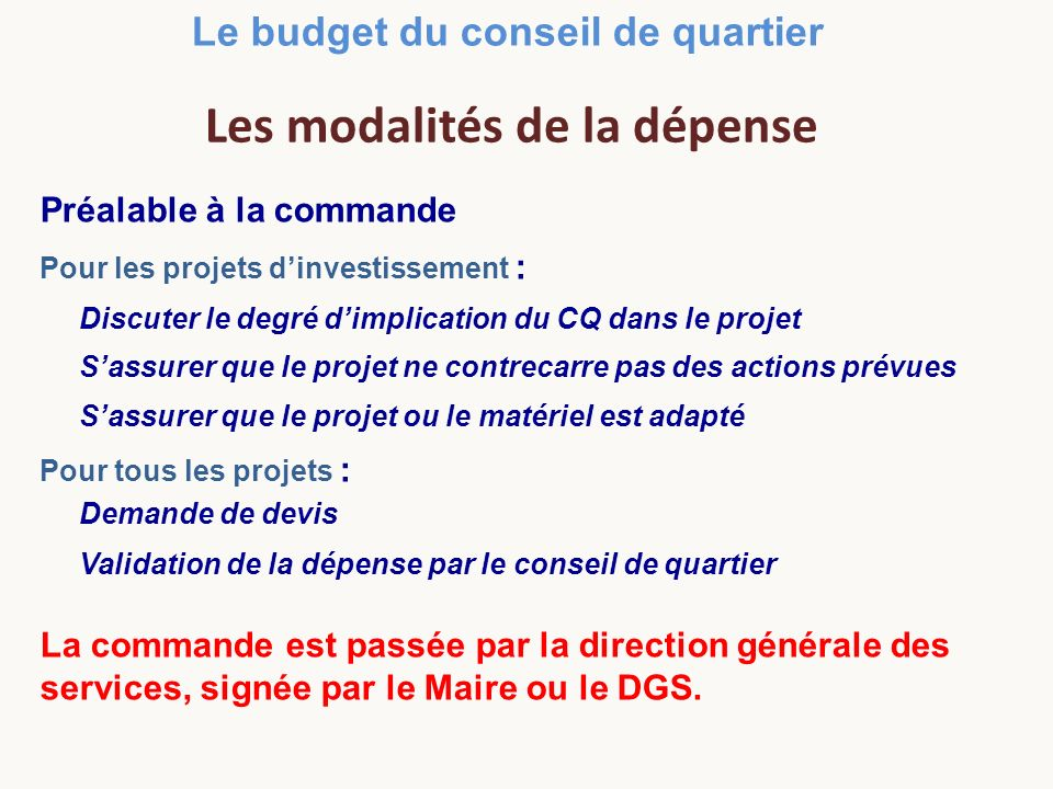 10 Règle adoptée le 28 avril 2011 pour lutilisation du budget du conseil de quartier : - Jusquà 1000, décision de léquipe d animation, puis information de l assemblée plénière.