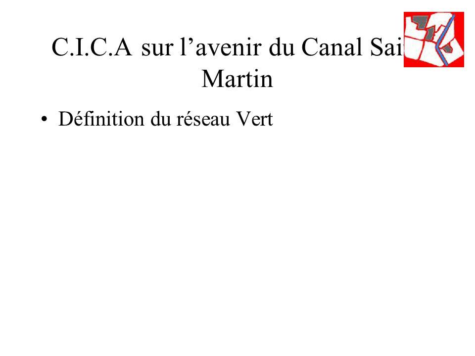 C.I.C.A sur lavenir du Canal Saint Martin Définition du réseau Vert