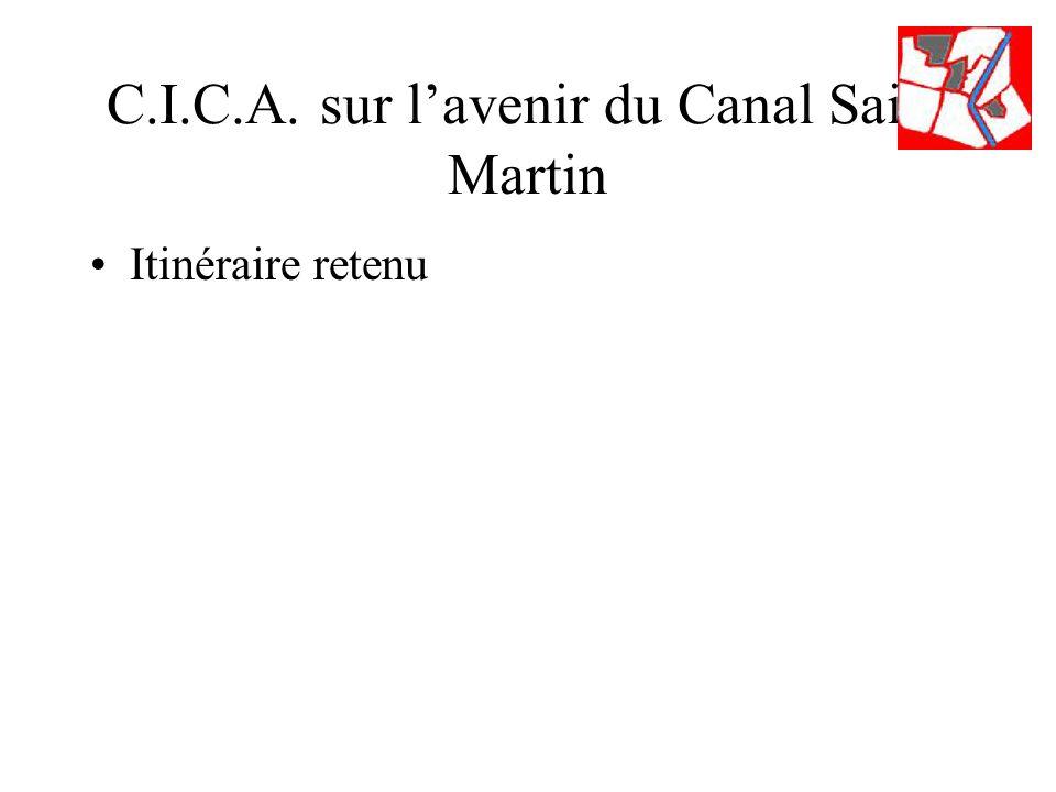 C.I.C.A. sur lavenir du Canal Saint Martin Itinéraire retenu