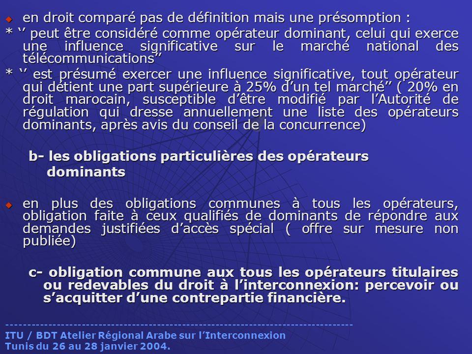 en droit comparé pas de définition mais une présomption : en droit comparé pas de définition mais une présomption : * peut être considéré comme opérat