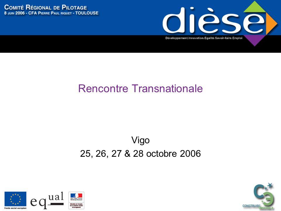 Rencontre Transnationale Vigo 25, 26, 27 & 28 octobre 2006