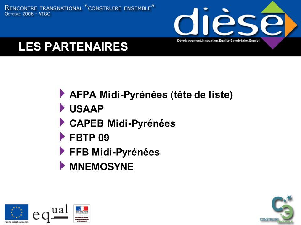 LES PARTENAIRES AFPA Midi-Pyrénées (tête de liste) USAAP CAPEB Midi-Pyrénées FBTP 09 FFB Midi-Pyrénées MNEMOSYNE