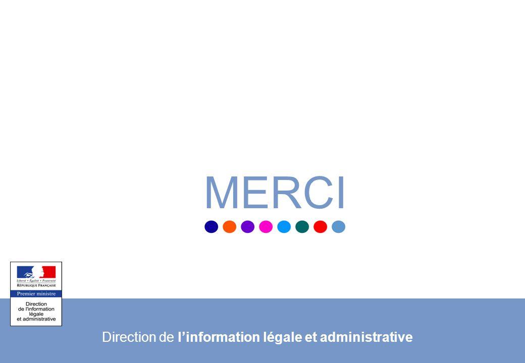 16 © Département de la communication – Janvier 2011 MERCI Direction de linformation légale et administrative