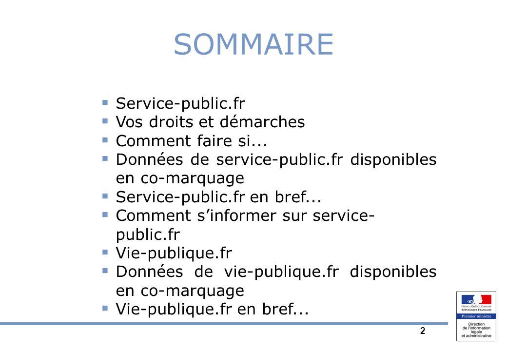 2 Service-public.fr Vos droits et démarches Comment faire si...