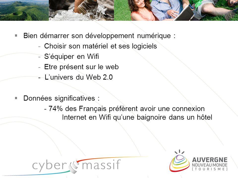 Bien démarrer son développement numérique : -Choisir son matériel et ses logiciels -Séquiper en Wifi -Etre présent sur le web - Lunivers du Web 2.0 Do