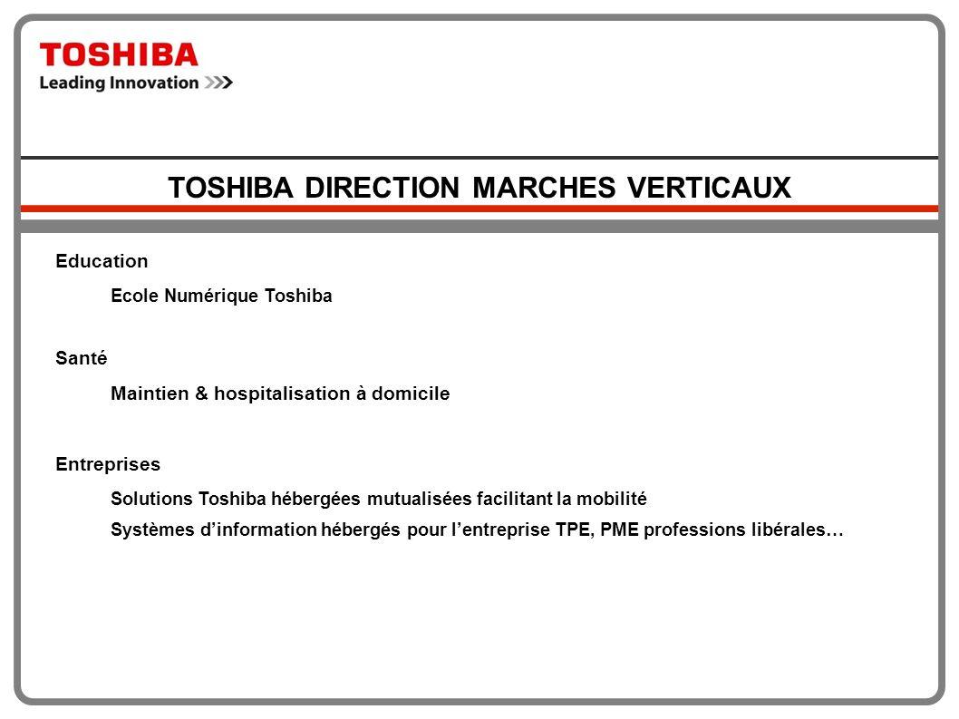 Education Ecole Numérique Toshiba Santé Maintien & hospitalisation à domicile Entreprises Solutions Toshiba hébergées mutualisées facilitant la mobili