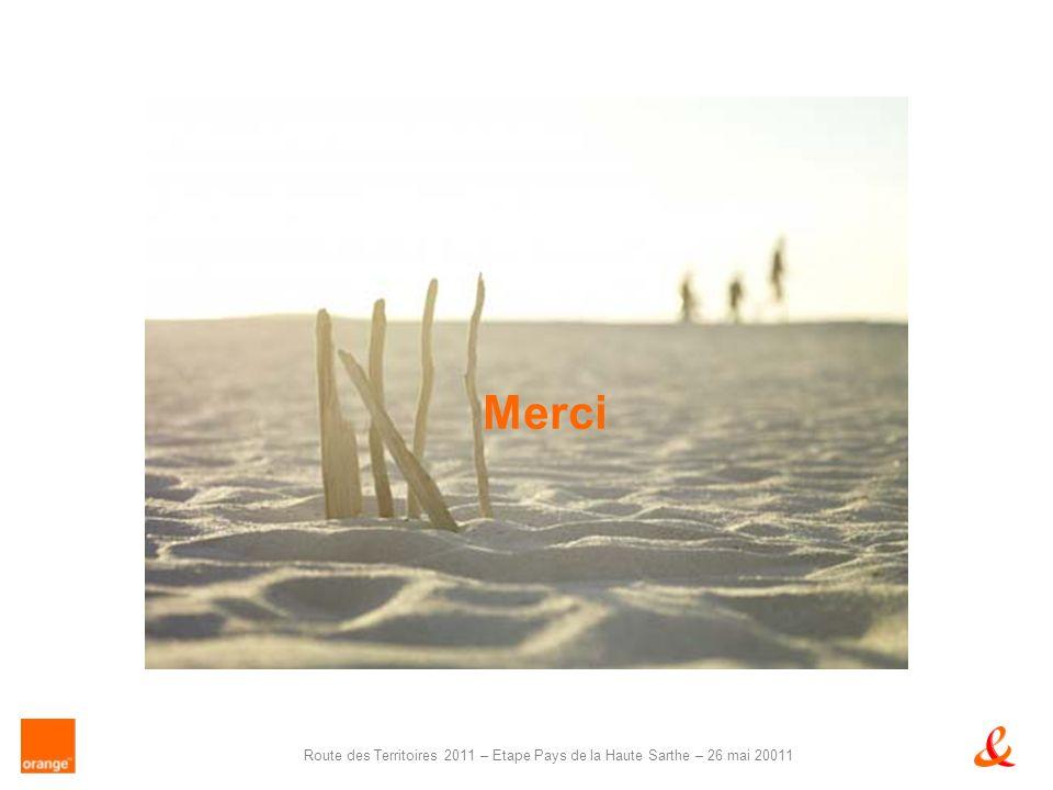 Route des Territoires 2011 – Etape Pays de la Haute Sarthe – 26 mai 20011 Merci