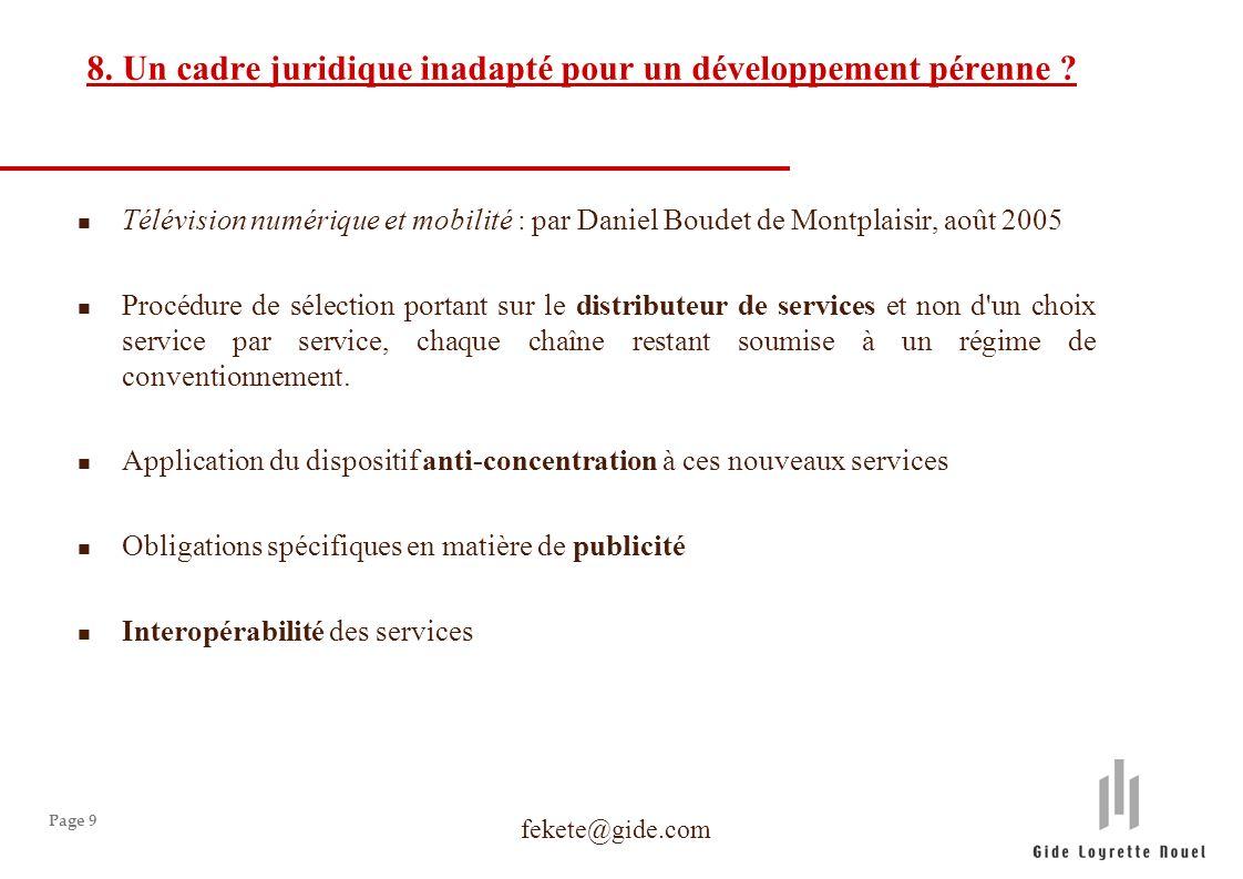 Page 9 8. Un cadre juridique inadapté pour un développement pérenne .