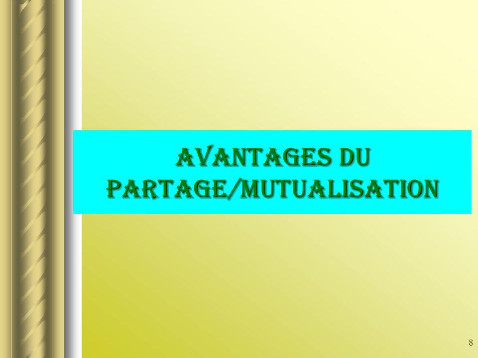 8 AVANTAGES du partage/mutualisation
