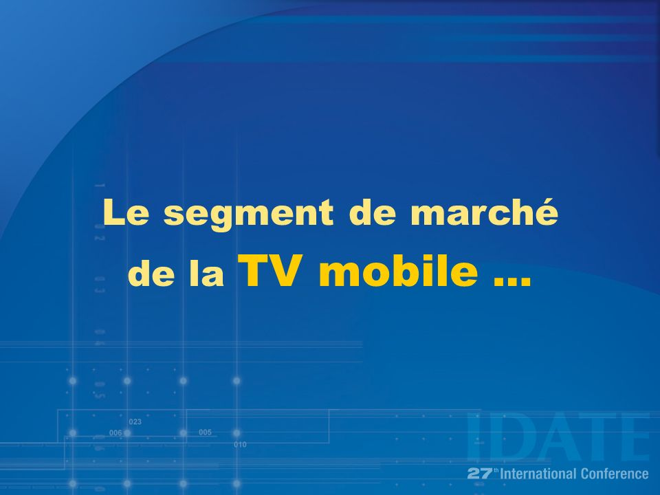 Le segment de marché de la TV mobile …