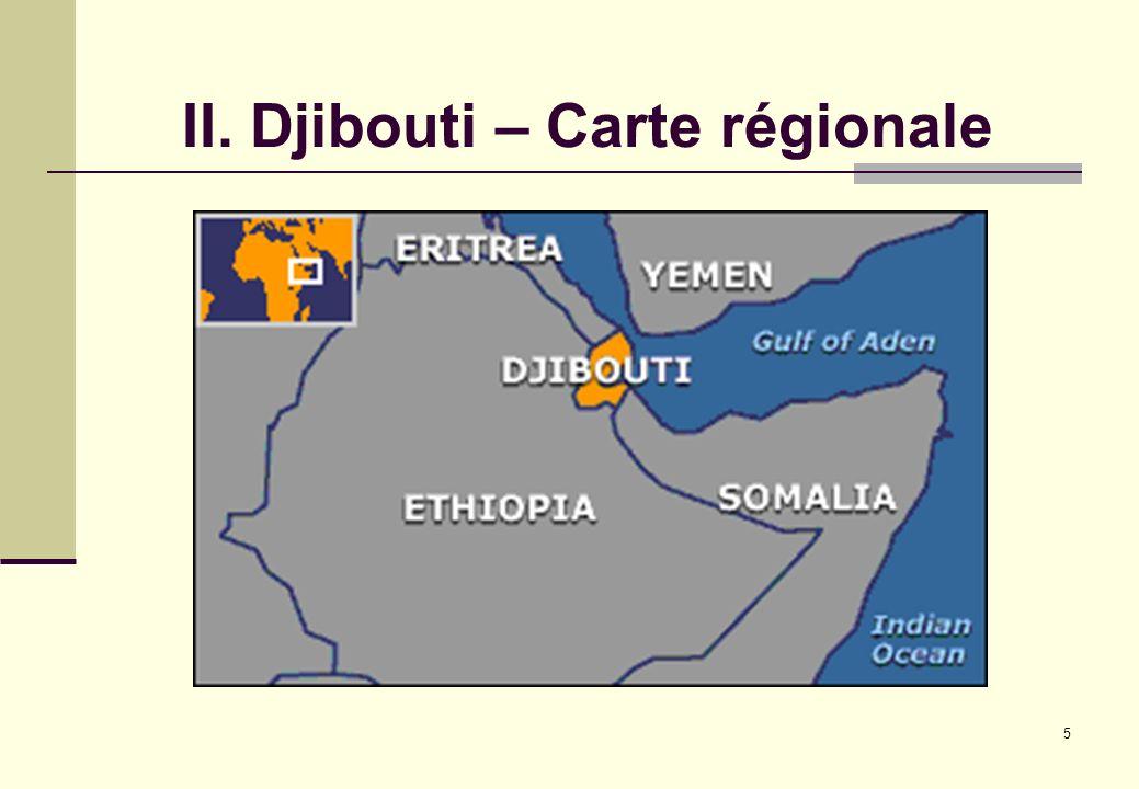 5 II. Djibouti – Carte régionale