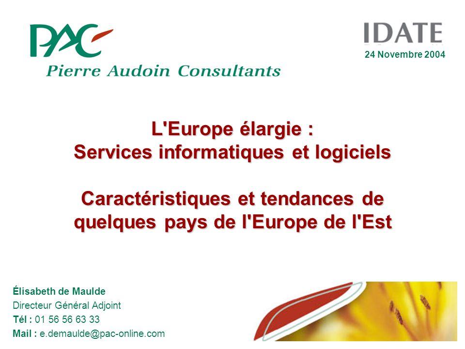 L'Europe élargie : Services informatiques et logiciels Caractéristiques et tendances de quelques pays de l'Europe de l'Est Élisabeth de Maulde Directe