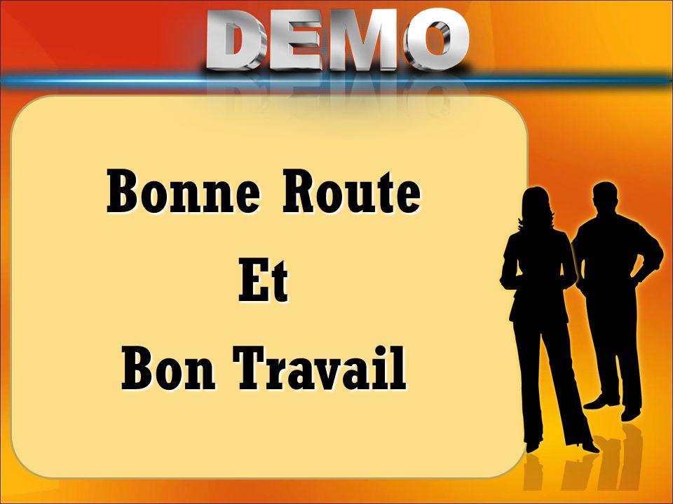 Bonne Route Et Bon Travail